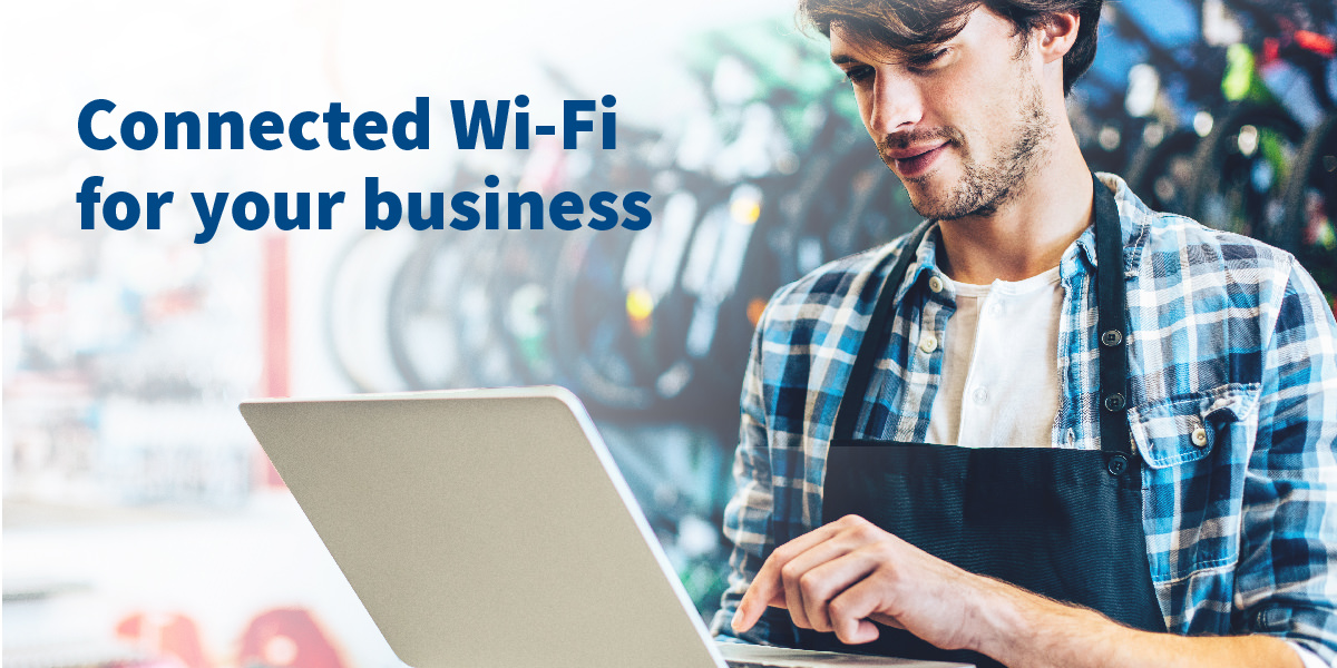 Connected Wi-Fi for your business